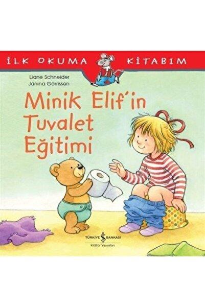 İş Bankası Kültür Yayınları Minik Elif'in Tuvalet Eğitimi