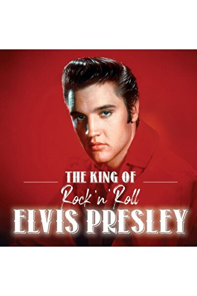 Gereksiz Şeyler Elvis Presley - The King Of Rock'n Roll (plak)