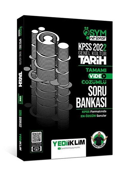 Yediiklim Yayınları 2022 Kpss Genel Kültür Ösym Ne Sorar Tarih Tamamı Video Çözümlü Soru Bankası