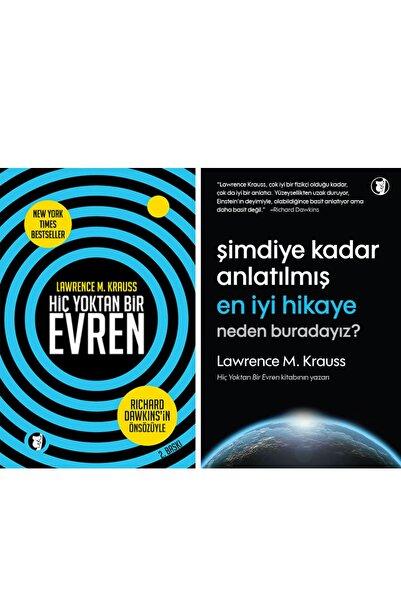 Aylak Kitap Lawrence Krauss Kitapları - Hiç Yoktan Bir Evren - Şimdiye Kadar Anlatılmış En Iyi Hikaye