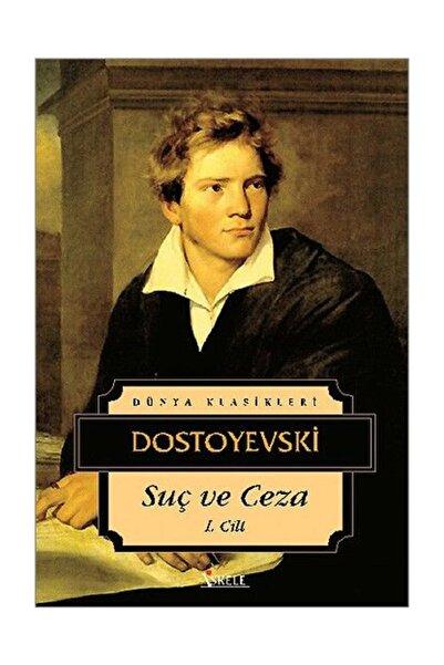 İskele Yayıncılık Suç ve Ceza 1. Cilt - Fyodor Mihayloviç Dostoyevski