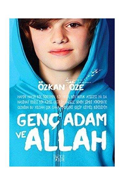 İlkgençlik Yayınları Genç Adam ve Allah - Özkan Öze