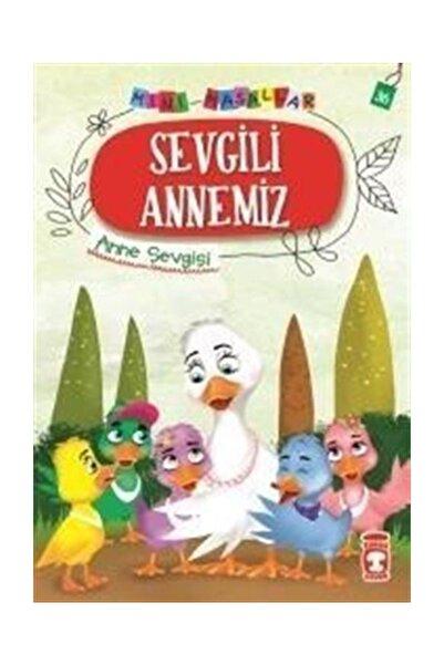 Timaş Çocuk Yayınları Sevgili Annemiz - Mini Masallar 4 (36)