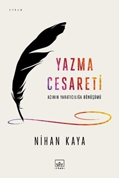 İthaki Yayınları Yazma Cesareti - Nihan Kaya -