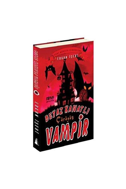 Pinus Kitap Beyaz Kanatlı Vampir 04- Çürüyüş