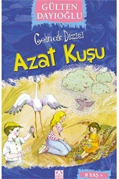 Altın Yayınları Gelincik Dizis-1 Azat Kuşu   Gülten Dayıoğlu  