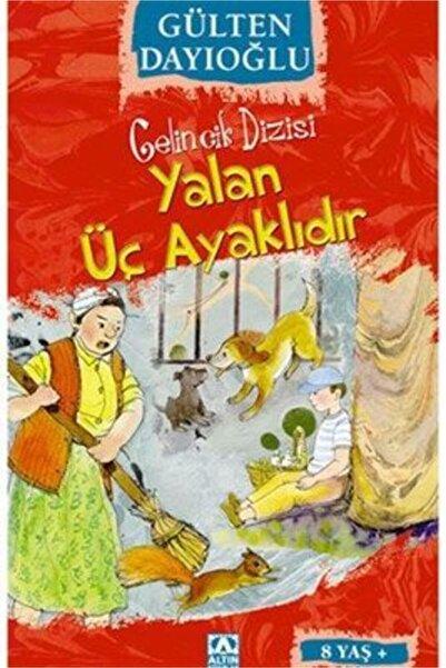 Altın Yayınları Gelincik Dizis-14 Yalan Üç Ayaklıdır   Gülten Dayıoğlu  