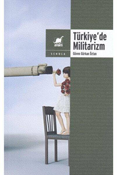Ayrıntı Yayınları Türkiye'de Militarizm