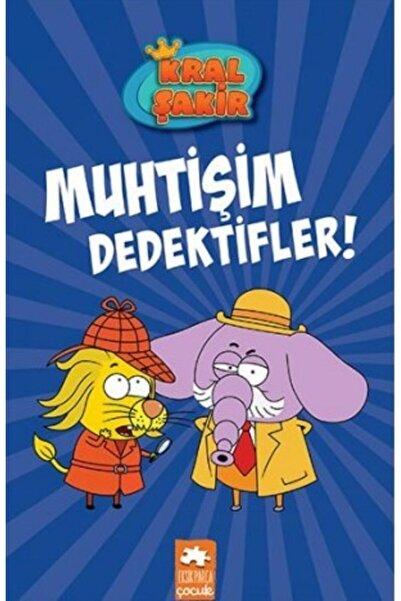 Eksik Parça Yayınları Kral Şakir 9 Muhtişim Dedektifler