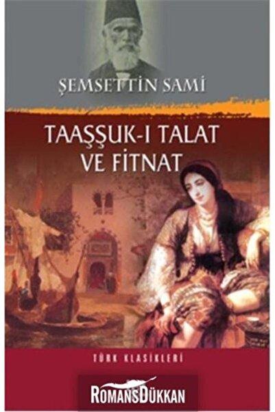 Halk Kitabevi Taaşşuk-ı Talat Ve Fitnat