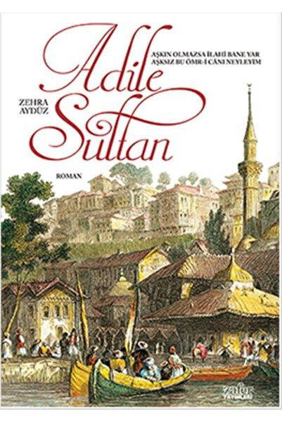 Zafer Yayınları Adile Sultan