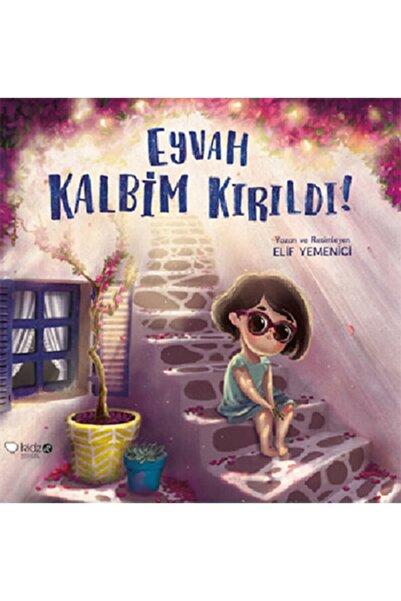 Kidz Redhouse Çocuk Kitapları Eyvah Kalbim Kırıldı!