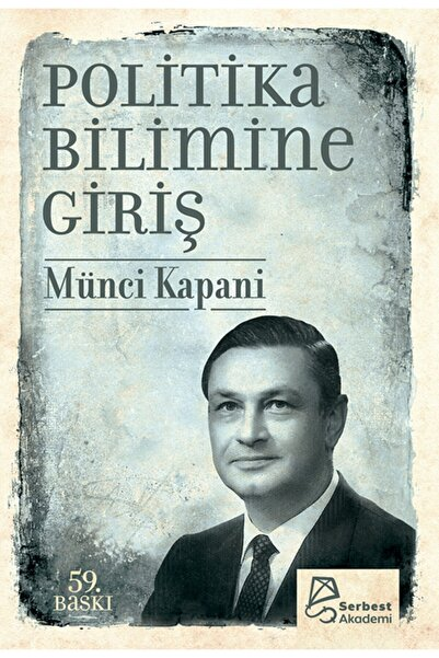 Serbest Kitaplar Politika Bilimine Giriş - Münci Kapani