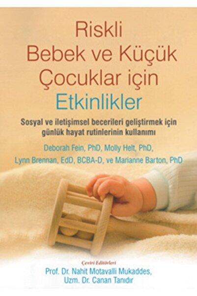 Nobel Tıp Kitabevi Riskli Bebek Ve Küçük Çocuklar Için Etkinlikler - 2021