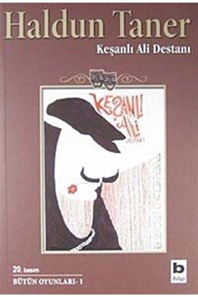 Bilgi Yayınevi Keşanlı Ali Destanı