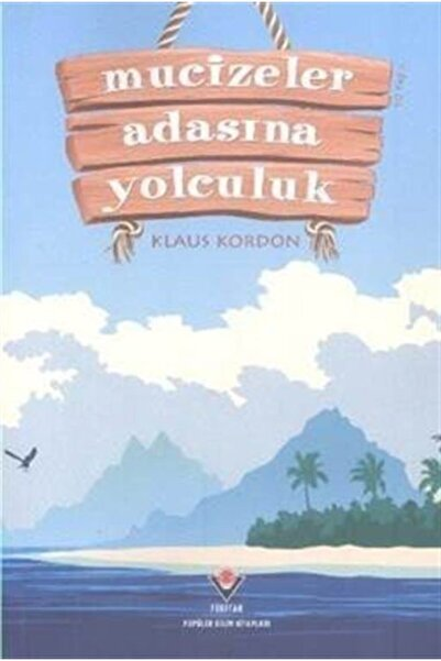 Tübitak Yayınları Mucizeler Adasına Yolculuk