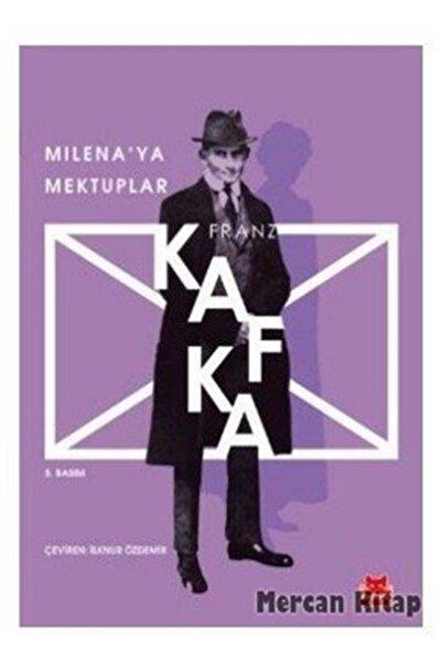Kırmızı Kedi Yayınevi Milena'ya Mektuplar