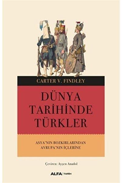 Timaş Yayınları Dünya Tarihinde Türkler & Asya'nın Bozkırlarından Avrupa'nın Içlerine