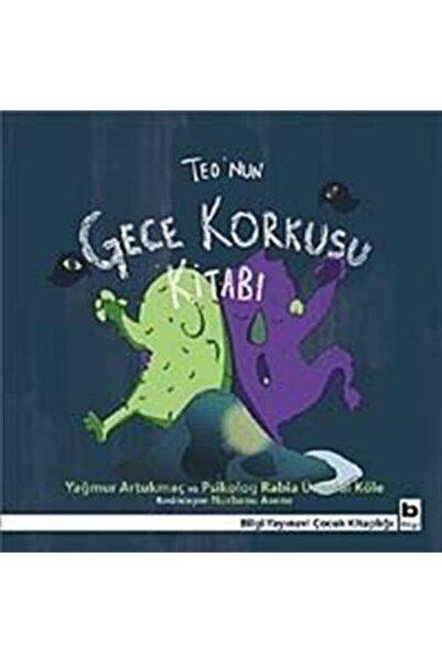 Bilgi Yayınevi Teo'nun Gece Korkusu Kitabı