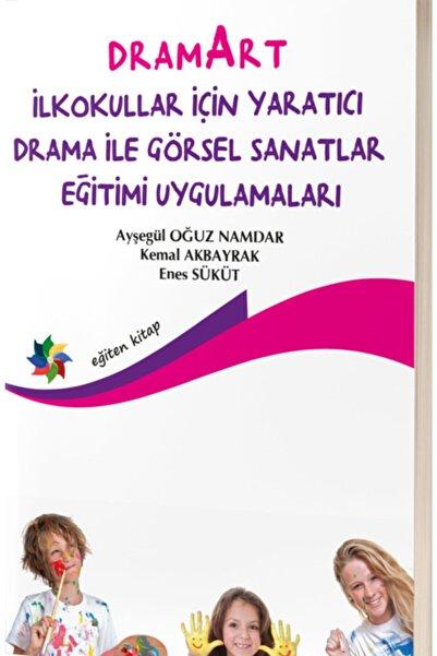 Eğiten Kitap Dramart Ilkokullar Için Yaratıcı Drama Ile Görsel Sanatlar Eğitimi