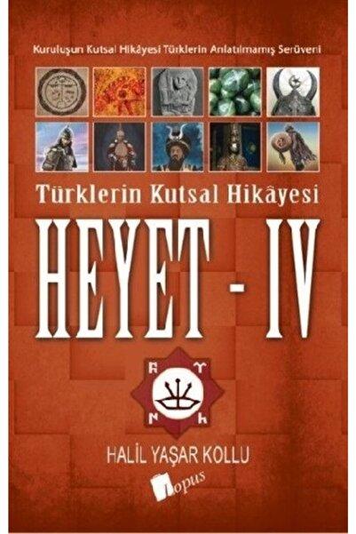 Lopus Yayınları Heyet 4 - Türklerin Kutsal Hikayesi