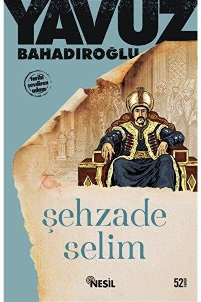 Nesil Yayınları Şehzade Selim