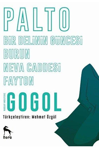 Nora Kitap Hikayeler / Gogol (palto - Burun - Bir Delinin Güncesi - Neva Caddesi - Fayton)
