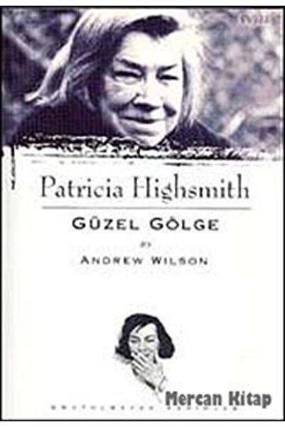 Everest Yayınları Patricia Highsmith / Güzel Gölge