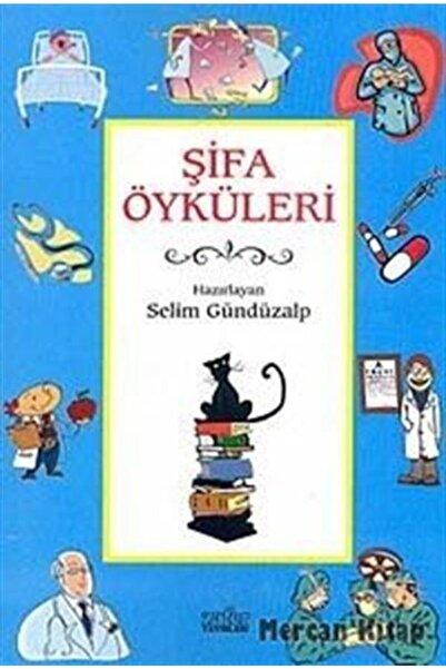 Zafer Yayınları Şifa Öyküleri
