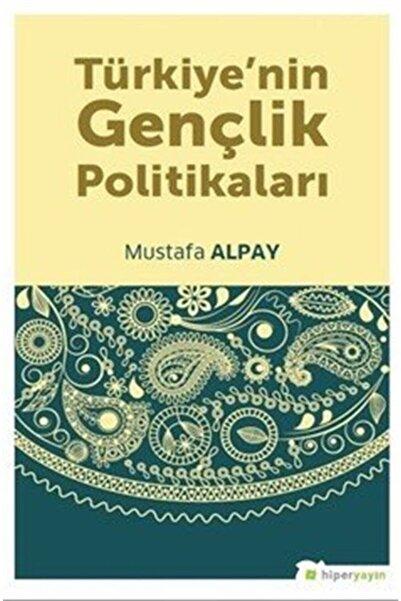 Hiperlink Yayınları Türkiye'nin Gençlik Politikaları
