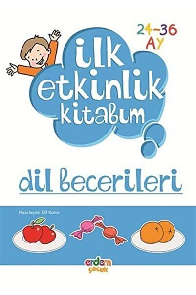 Erdem Çocuk Dil Becerileri / Ilk Etkinlik Kitabım (24-36 Ay)