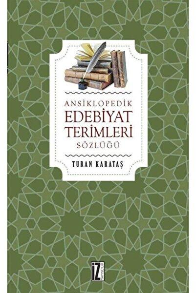 İz Yayıncılık Ansiklopedik Edebiyat Terimleri Sözlüğü