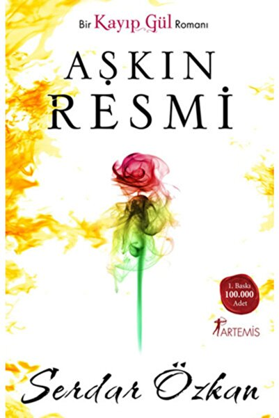 Artemis Yayınları Aşkın Resmi Bir Kayıp Gül Romanı