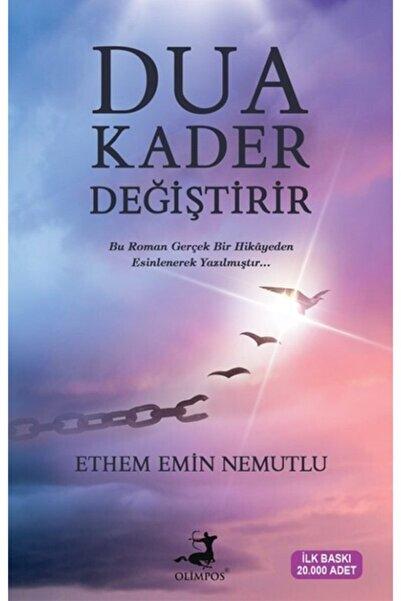 Olimpos Yayınları Dua Kader Değiştirir Ethem Emin Nemutlu Ela Kitap