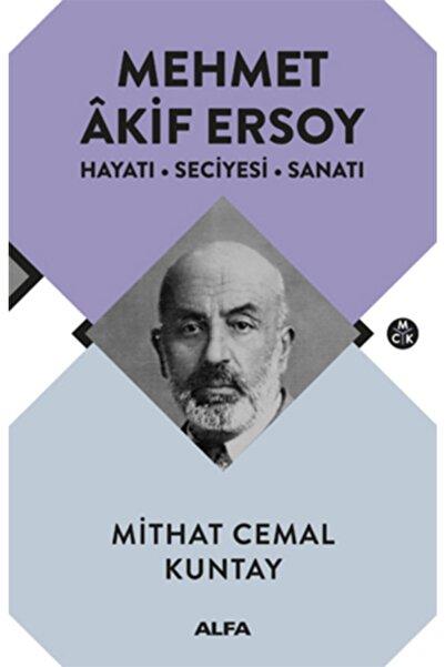 Alfa Yayınları Mehmet Akif Ersoy Hayatı Seciyesi Sanatı