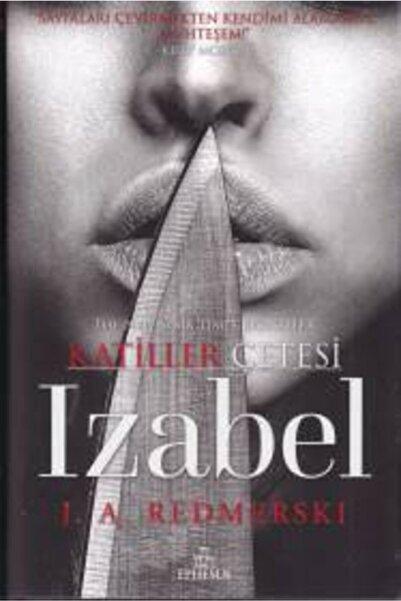 Ephesus Yayınları Katiller Çetesi Izabel Ciltli
