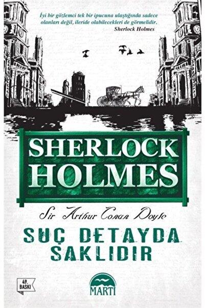 Martı Yayınları Suç Detayda Saklıdır -Sherlock Holmes