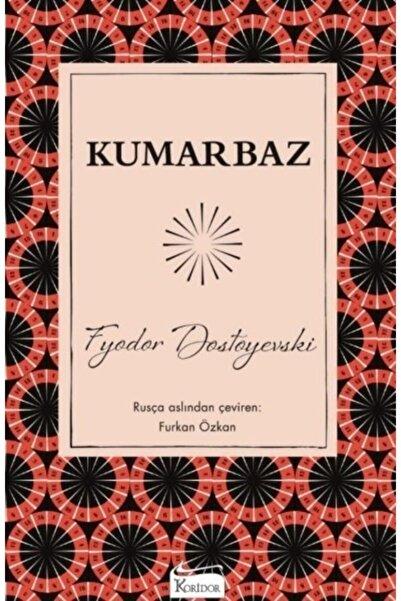 Koridor Yayınları Kumarbaz - Fyodor Dostoyevski (bez+karton Kapak) Roman