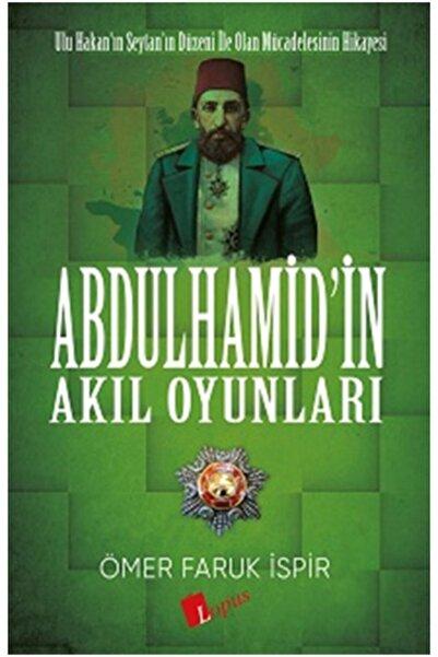 Lopus Yayınları Abdulhamid In Akıl Oyunları