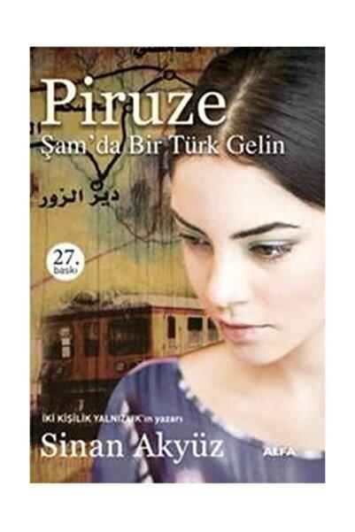Alfa Yayınları Piruze & Şam'da Bir Türk Gelin