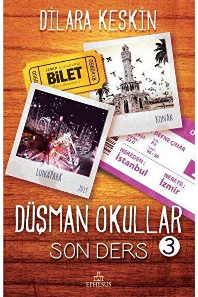 Ephesus Yayınları Düşman Okullar 3 / Son Ders (karton Kapak)
