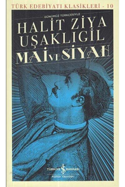 İş Bankası Kültür Yayınları Mai Ve Siyah