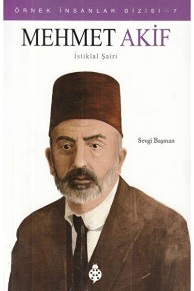 Uğurböceği Yayınları Örnek Insanlar Dizisi 7 Mehmet Akif Istiklal Şairi