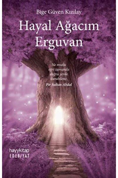 Hayykitap Hayal Ağacım Erguvan