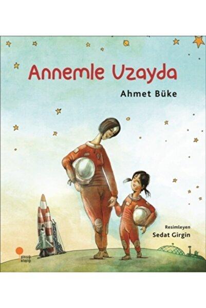 Günışığı Kitaplığı Zeyno Kitaplar Dizisi 2 - Annemle Uzayda - - Ahmet Büke