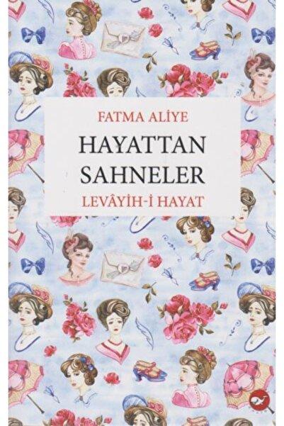 Beyaz Balina Yayınları Hayattan Sahneler-levayih-i Hayat