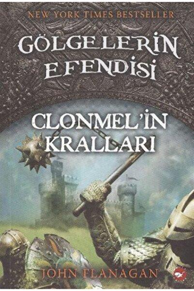 Beyaz Balina Yayınları Gölgelerin Efendisi 8 Clonmel'in Kralları