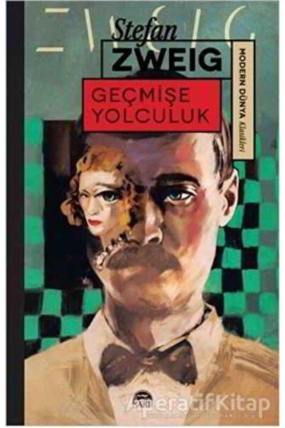 Martı Yayınları Geçmişe Yolculuk - Stefan Zweig -