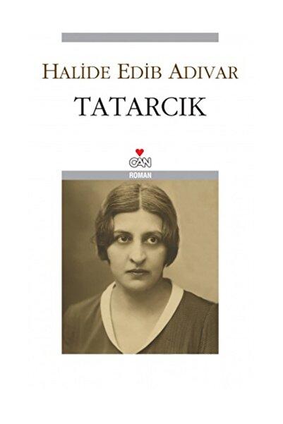 Can Yayınları Halide Edip Adıvar Tatarcık