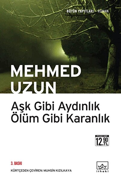 İthaki Yayınları Aşk Gibi Aydınlık Ölüm Gibi Karanlık